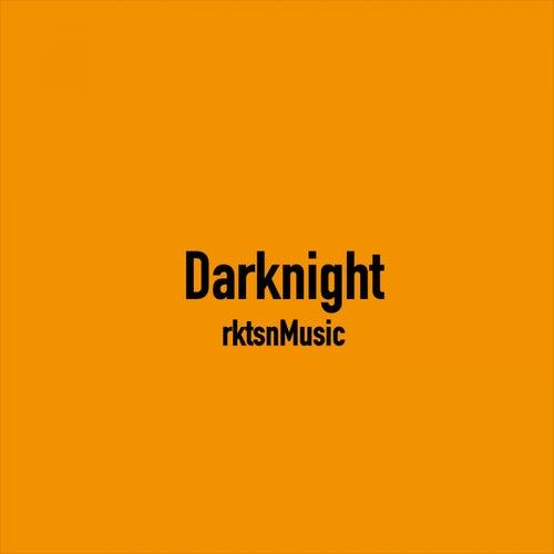 Darknight von rktsnMusic