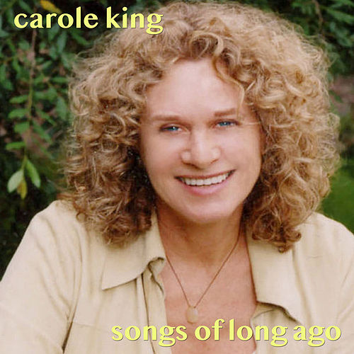 Songs of Long Ago by Carole King
