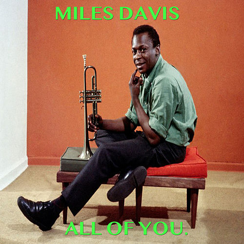 All of You von Miles Davis