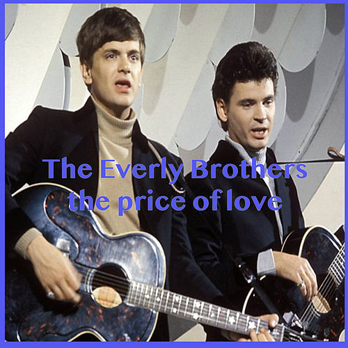 The Price of Love (Live) von The Everly Brothers