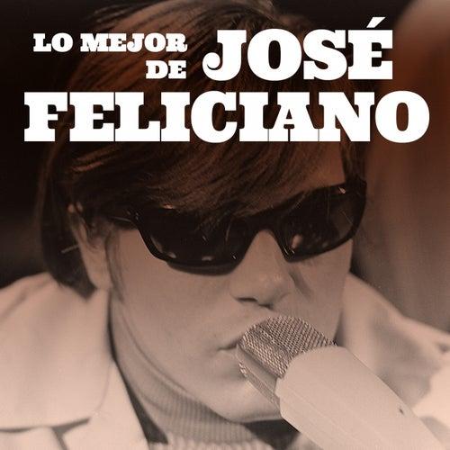 Lo Mejor de José Feliciano de Jose Feliciano