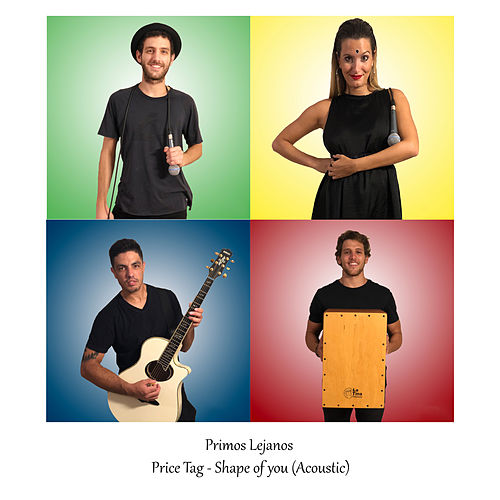 Price Tag / Shape of You (Acoustic) van Primos Lejanos