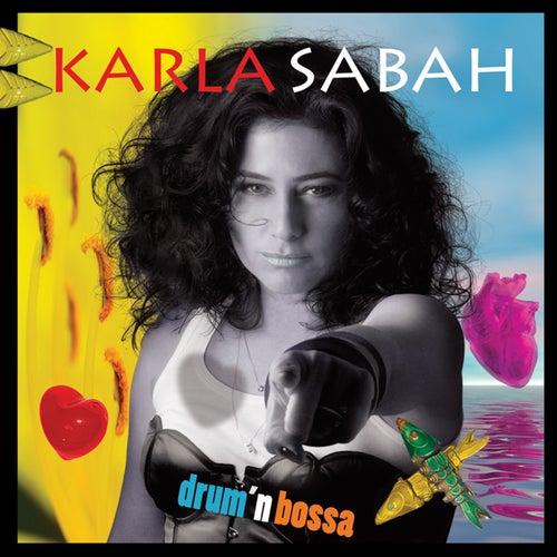 Drum'n Bossa de Karla Sabah