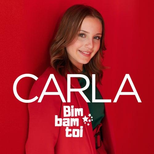 Bim Bam toi de Carla