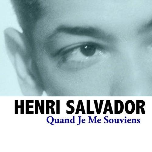 Quand je me souviens de Henri Salvador