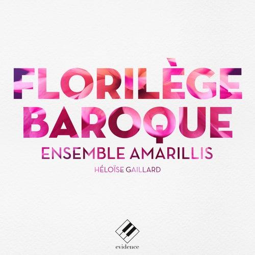 Florilège baroque by Ensemble Amarillis