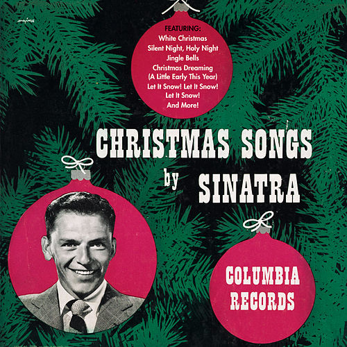 Christmas Songs By Frank Sinatra by Frank Sinatra
