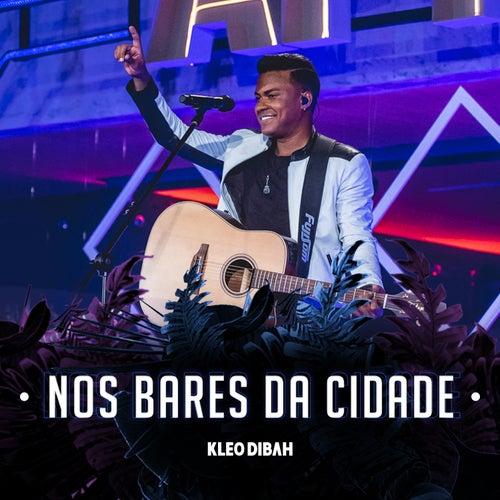 Nos Bares da Cidade by Kleo Dibah