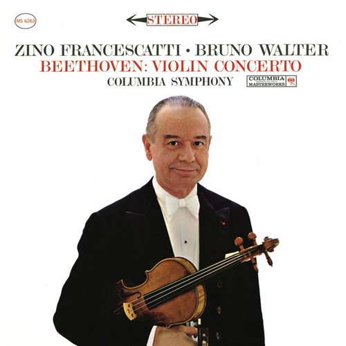 Beethoven: Violin Concerto in D Major, Op. 61 (Remastered) de Zino Francescatti