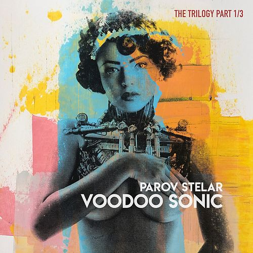 Voodoo Sonic (The Trilogy, Pt. 1) by Parov Stelar