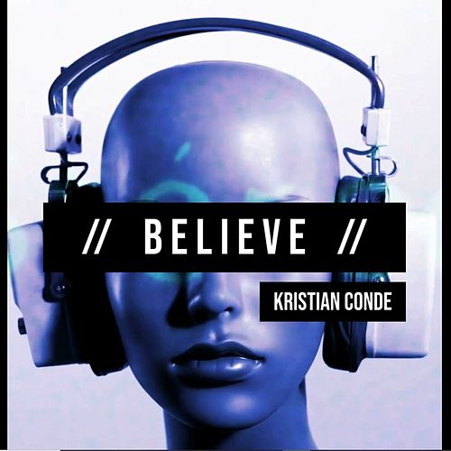 Believe de Kristian Conde