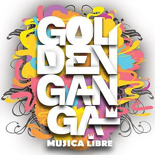 Música Libre de Golden Ganga