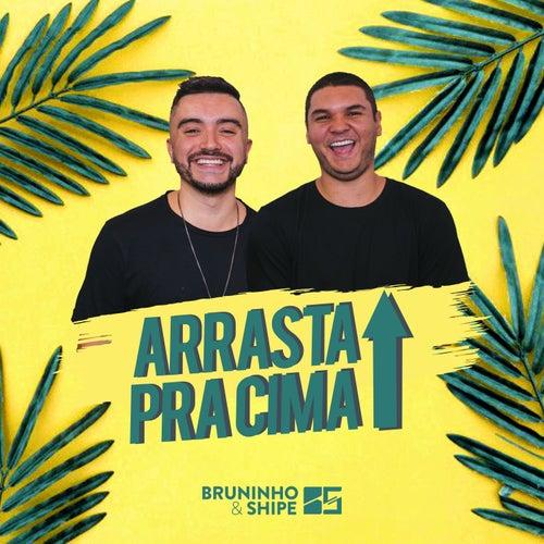 Arrasta pra Cima de Bruninho & Davi