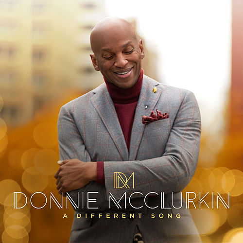 A Different Song by Donnie McClurkin