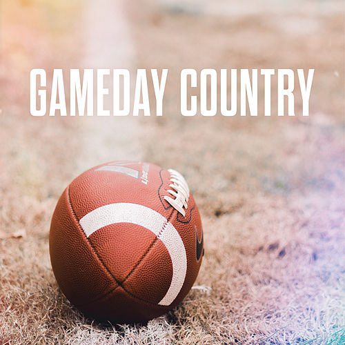 Gameday Country von Various Artists