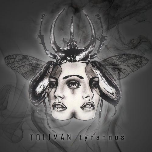 Tyrannus by Toliman