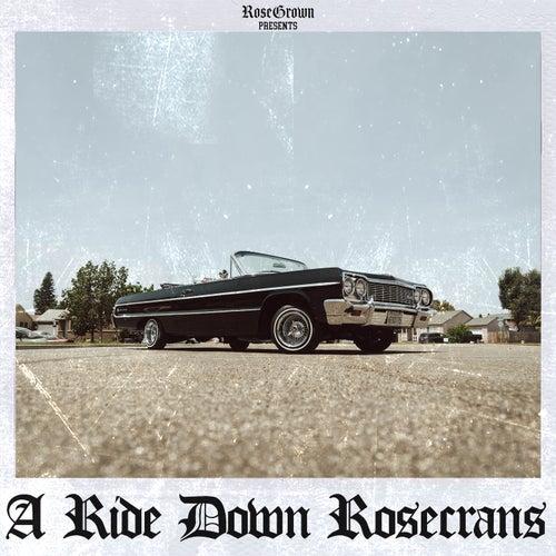 A Ride Down Rosecrans by RoseGrown