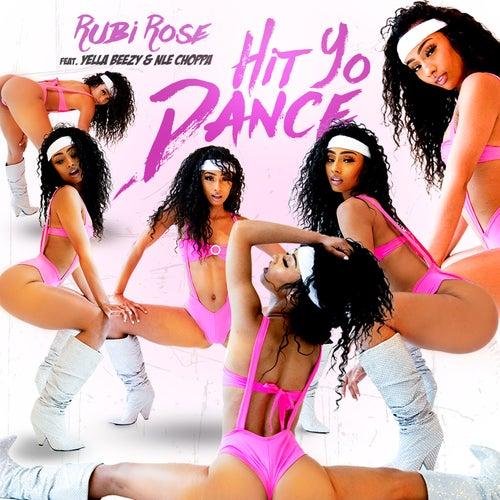 Hit Yo Dance (feat. Yella Beezy & NLE Choppa) by Rubi Rose