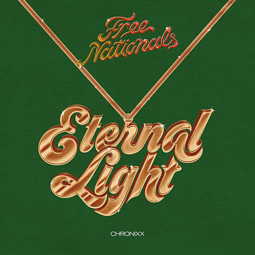 Eternal Light von Free Nationals