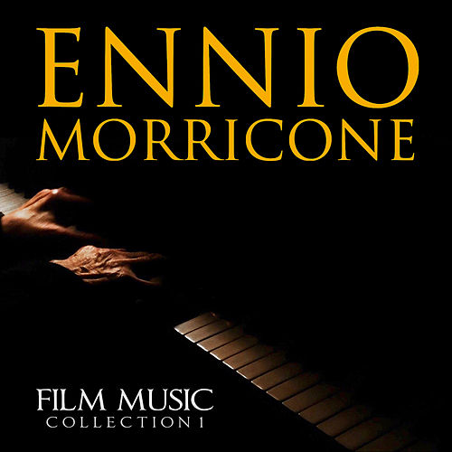 Ennio Morricone - Film Music Collection 1 von Ennio Morricone