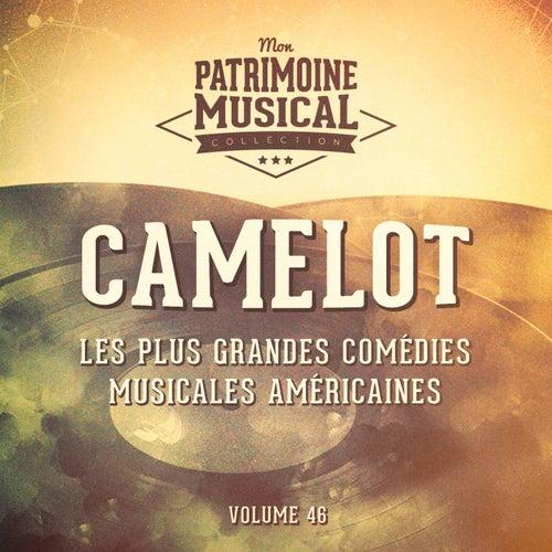 Les plus grandes comédies musicales américaines, Vol. 46 : Camelot by Multi-interprètes