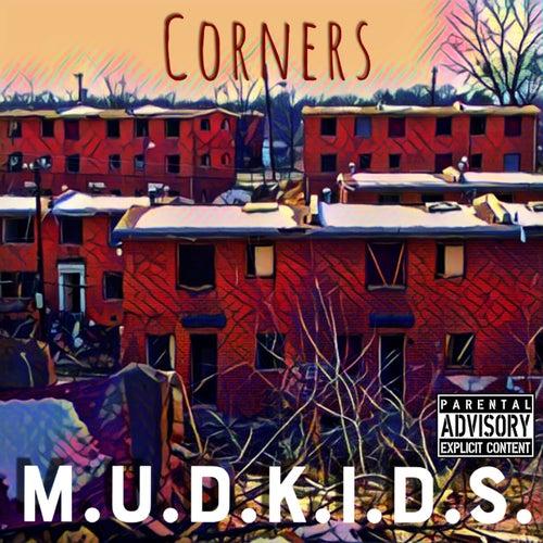 Corners von Mudkids