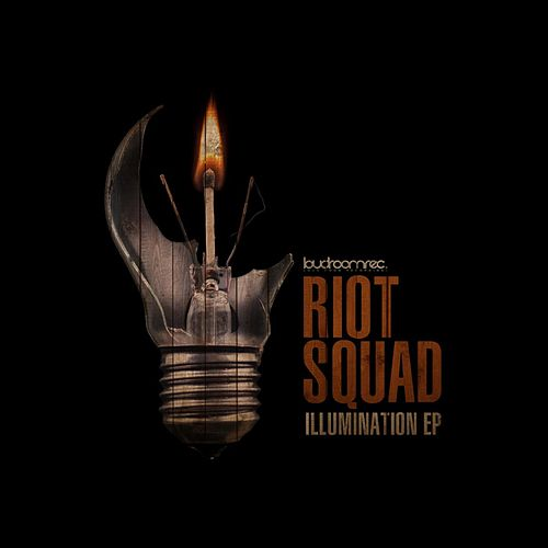 Illumination EP by Riot Squad