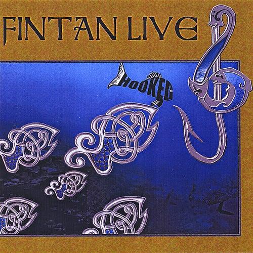 Hooked - Live von Fintan