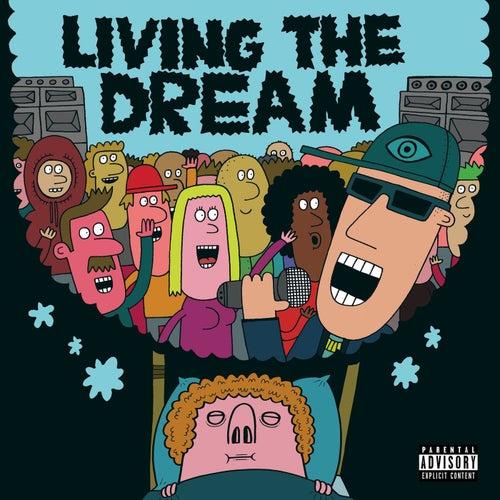 Living the dream by Mr Traumatik