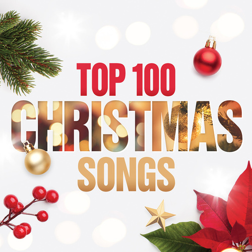 Top 100 Christmas Songs de Various Artists