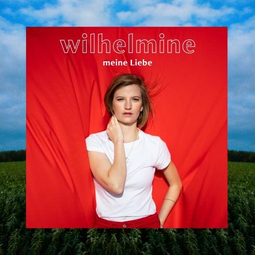 Meine Liebe von Wilhelmine