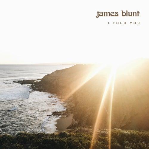 I Told You von James Blunt