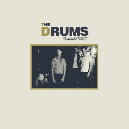 'Summertime!' by The Drums