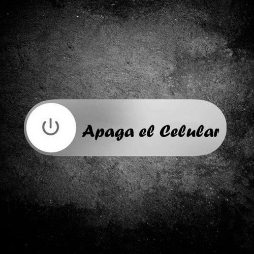 Apaga El Celular von Kukoff El De La Vaina