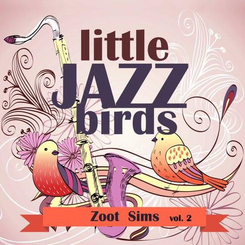Little Jazz Birds, Vol. 2 de Zoot Sims