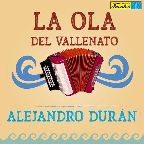 La Ola del Vallenato de Alejandro Durán y su Conjunto