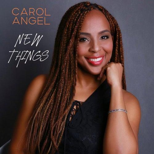New Things de Carol Angel