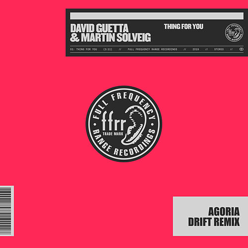 Thing For You (Agoria Drift Remix) by David Guetta