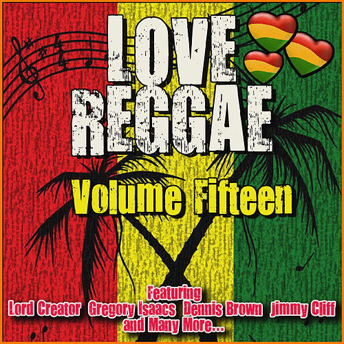 Love Reggae: Volume Fifteen by Various Artists