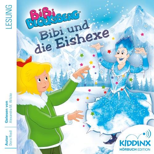 Hörbuch: Bibi und die Eishexe (Ungekürzt) von Bibi Blocksberg
