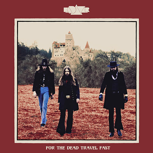 For the Dead Travel Fast by Kadavar