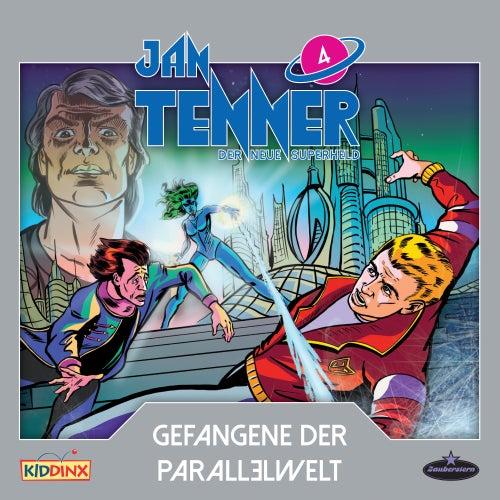 Der neue Superheld - Folge 4: Gefangene der Parallelwelt von Jan Tenner