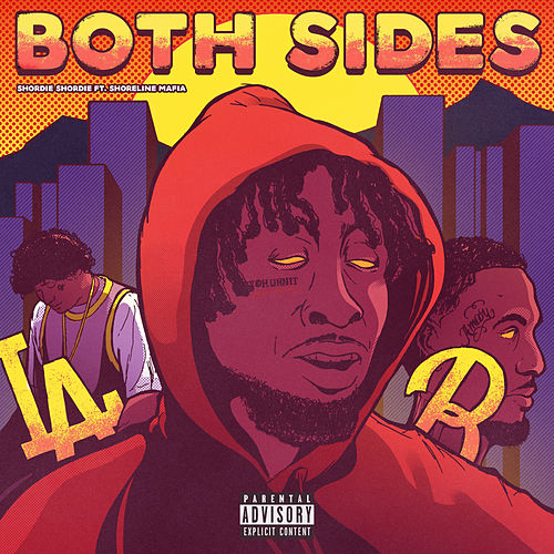 Both Sides (feat. Shoreline Mafia) von Shordie Shordie