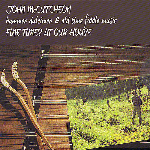 Fine Time at Our House de John McCutcheon