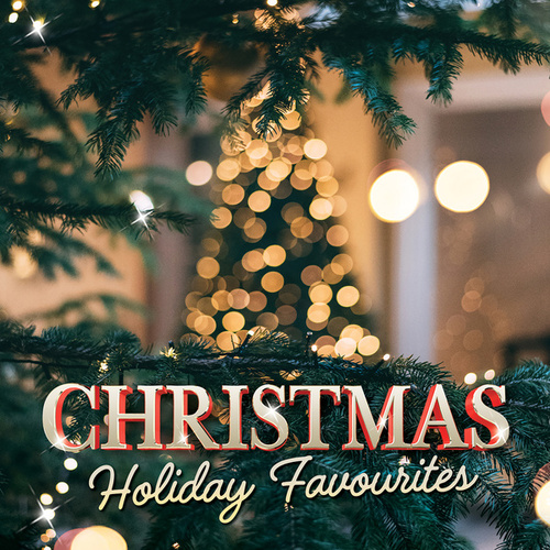 Christmas Holiday Favourites by Various Artists