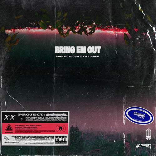 Bring Em Out by Vic August