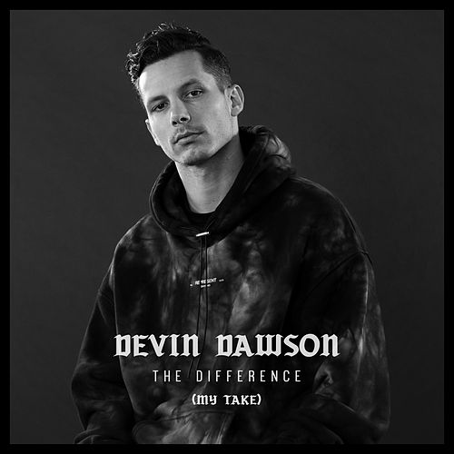The Difference by Devin Dawson