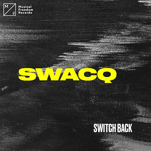 Switch Back by Swacq