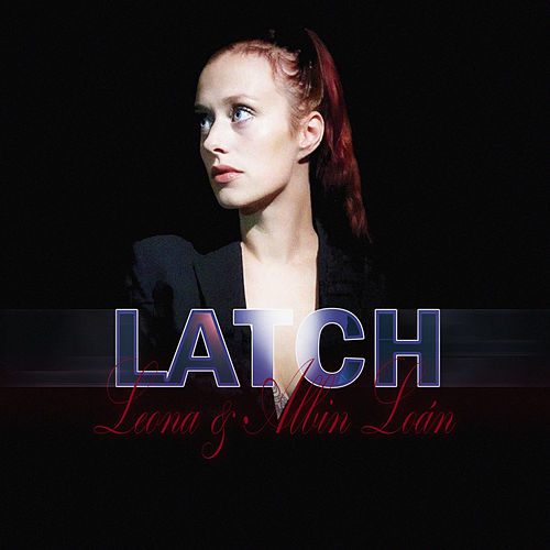Latch by Leona