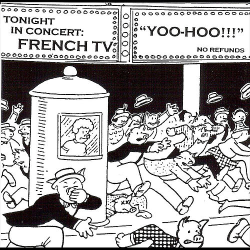 Live: Yoo Hoo!!! by French TV : Napster